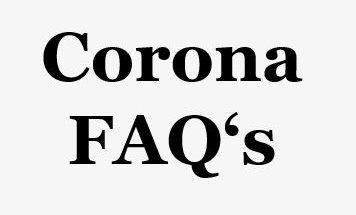 Corona FAQ's